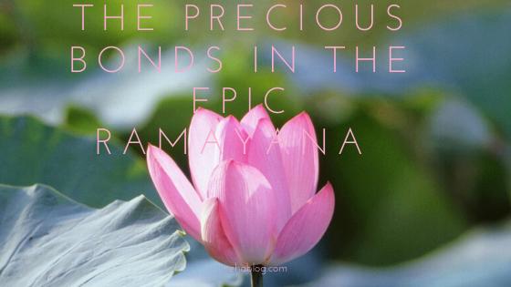 THE PRECIOUS BONDS IN THE EPIC RAMAYANA